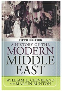 A History of the Modern Middle East by William L. Cleveland and Martin Bunton - Paperback