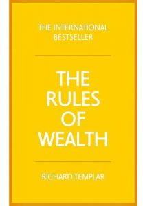 The Rules of Wealth by Richard Templar - Paperback