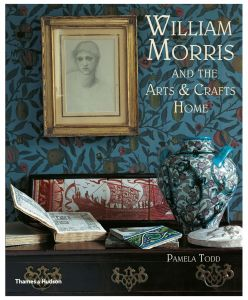 William Morris: and the Arts & Crafts Home by Pamela Todd - Paperback