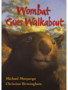 Wombat Goes Walkabout by Michael Morpurgo - Paperback