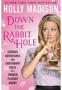 Down the Rabbit Hole by Holly Madison - Paperback