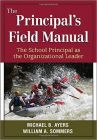 The Principal's Field Manual. The School Principal as The Organizational Leader (كتاب تعليمي)