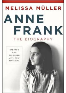 Anne Frank The Biography by Melissa Muller - Hardcover