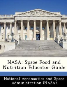 Lessons for determining the nutritional value of space foods k.