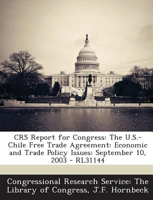 Crs Report For Congress The Us Chile Free Trade Agreement
