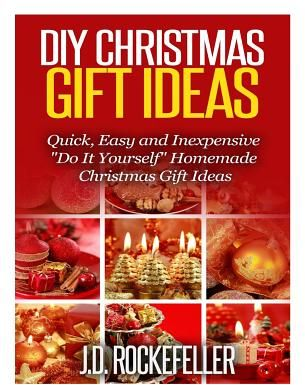 سوق | تسوق DIY Christmas Gift Ideas: Quick, Easy and Inexpensive Do ...