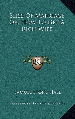 How to get a rich wife