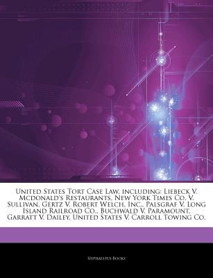 Articles On United States Tort Case Law Including Liebeck V