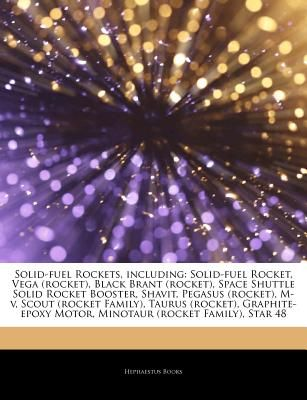 Articles on Solid-Fuel Rockets, Including: Solid-Fuel Rocket