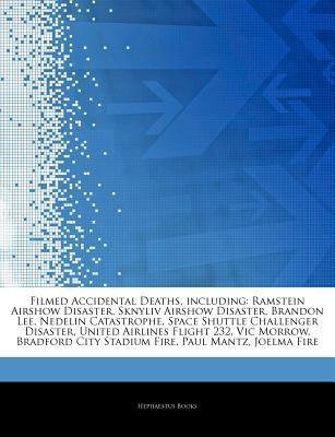 Articles on Filmed Accidental Deaths, Including: Ramstein Airshow