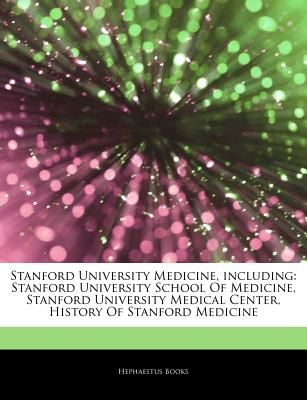 Articles on Stanford University Medicine, Including