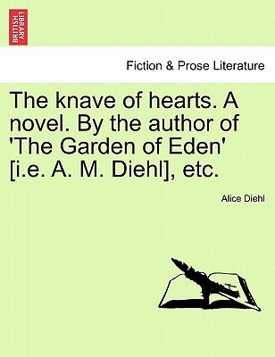 Souq | The Knave of Hearts. a Novel. the Author of \'The Garden of ...