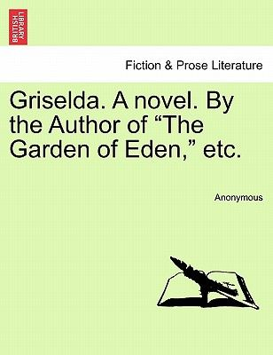 Souq | Griselda. a Novel. the Author of "|308|400|?|abb90592a4e4633db08cde4462b7fc8e|False|UNLIKELY|0.325974702835083