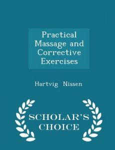 practical massage and corrective exercises with applied anatomy 1920