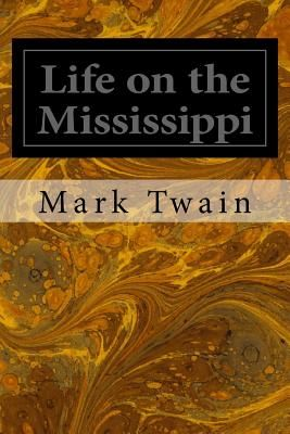 what is life on the mississippi about