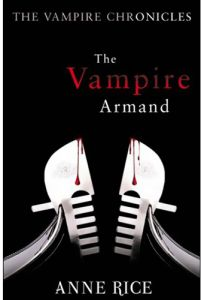 The Vampire Armand by Anne Rice - Paperback