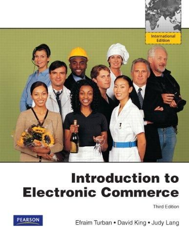 Introduction to Electronic Commerce: International Version ,Ed. :3