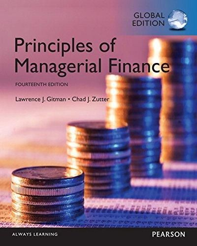 Principles of Managerial Finance with MyFinanceLab: Global Edition ,Ed. :14