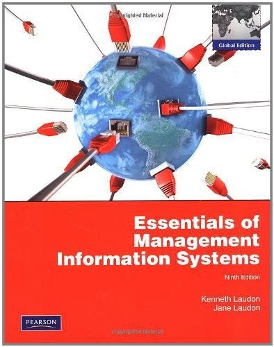 Essentials of Management Information Systems with MyMISLab: Global Edition ,Ed. :9