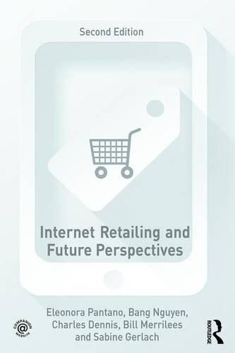 Internet Retailing and Future Perspectives ,Ed. :2