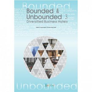 Bounded Unbounded Book 3 Diversified Business Hotels