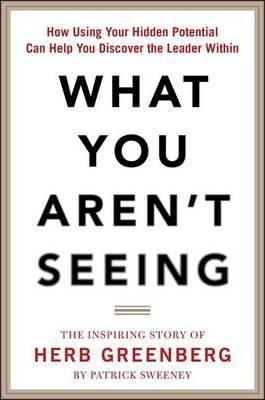What You Aren`t Seeing ,Ed. :1