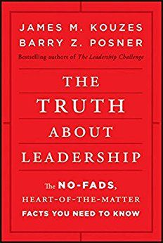 The Truth About Leadership: The No-Fadsheart-Of-The-Matter