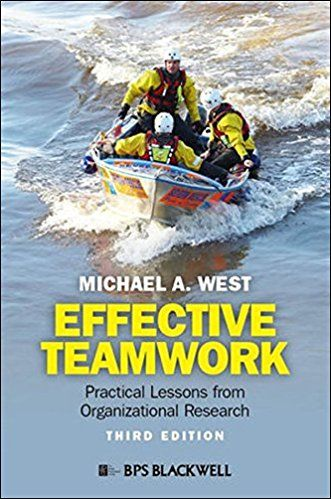 Effective Teamwork: Practical Lessons From Organizational Re