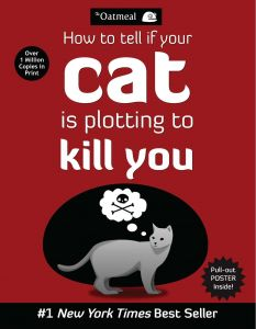 How to Tell If Your Cat is Plotting to Kill You by Matthew Inman - Paperback