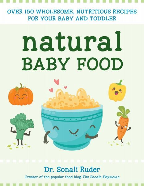 Souq natural baby food over 150 wholesome nutritious recipes for natural baby food over 150 wholesome nutritious recipes for your baby and toddler forumfinder Gallery