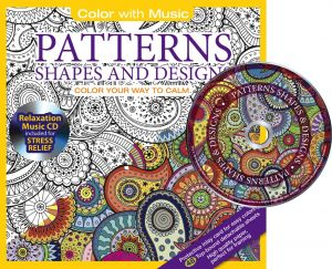 Patterns Shapes Designs Adult Coloring Book With Bonus Relaxation Music CD Included Color