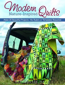 Modern Nature Inspired Quilts Make 25 Beautiful Projects