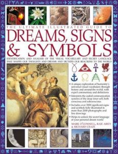 llewellyns complete dictionary of dreams over 1000 dream symbols and their universal meanings llewellyns complete book series