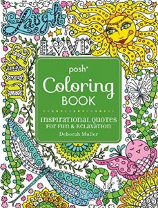 Posh Adult Coloring Book Inspirational Quotes For Fun Rel By Deborah