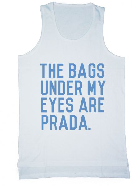 ae98b6d713a25e Buy Kanzeh The Bags Under My Eyes Are Prada! Tank Top for Men ...