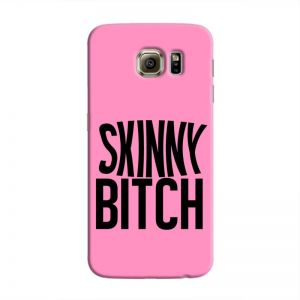 Cover it up Skinny Bitch Samsung Galaxy S6 Edge Hard Case - Pink