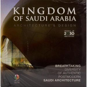 Kingdom Of Saudi Arabia Architecture And Design