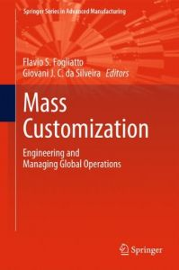 mass customization engineering and managing global operations springer series in advanced manufacturing - Mass Customization Beispiele