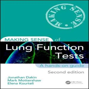 Making Sense of Lung Function Tests : A Hands-on Guide (Making Sense) (2nd)