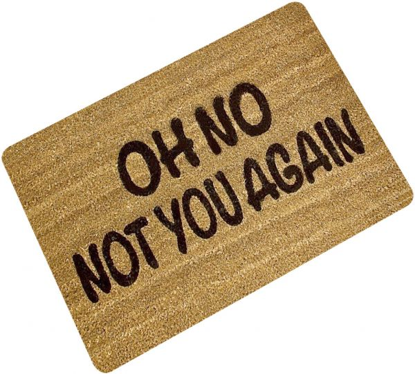 Oh No Not You Again Printed Welcome Floor Mats Non Slip Rubber Back Funny Doormats Hallway Outdoor Entrance Rugs And Carpet