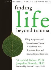 trauma and the unbound body the healing power of fundamental consciousness