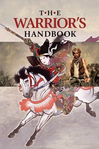 The Warriors Handbook A Volume Containing Warriors Heart