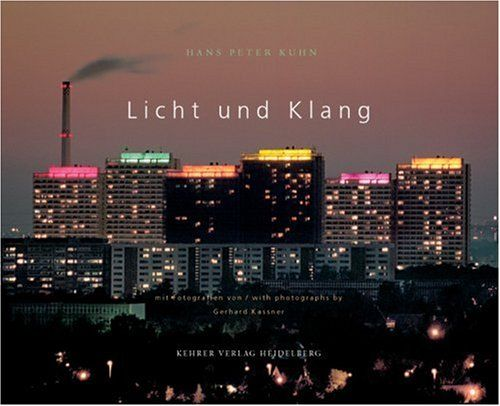 licht und klang the art of sound and light hans peter kuhn german edition